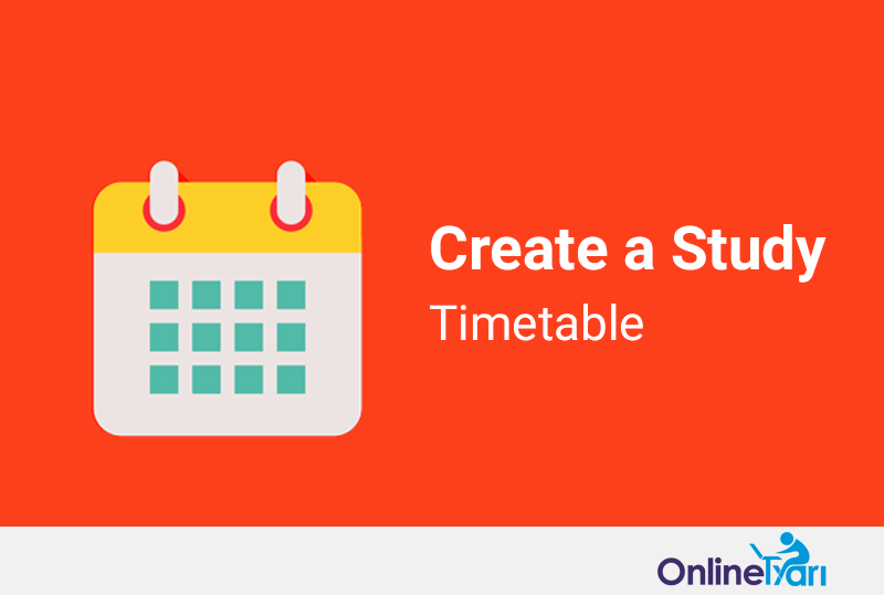 How to make a Study Timetable for Exam Preparation