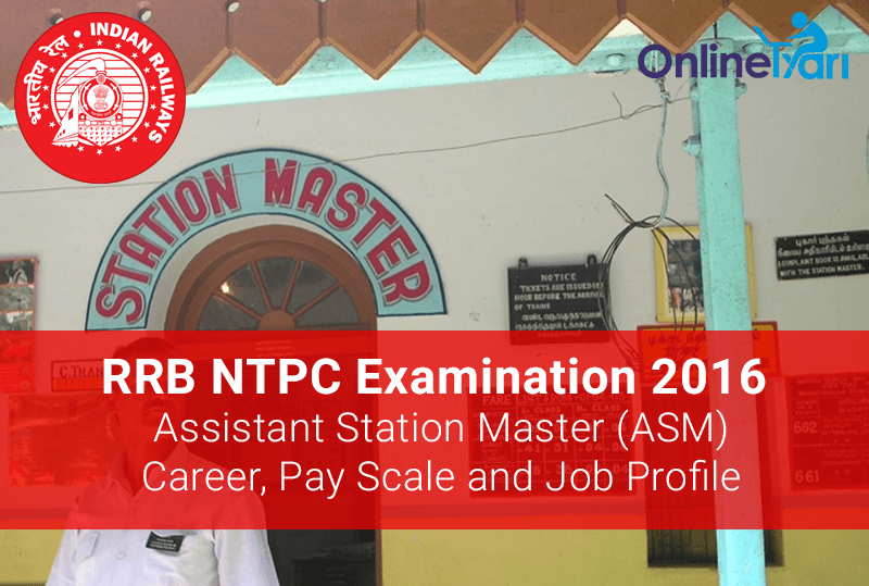 RRB-NTPC-2016-Assistant-Station-Master-ASM-Job-Profile