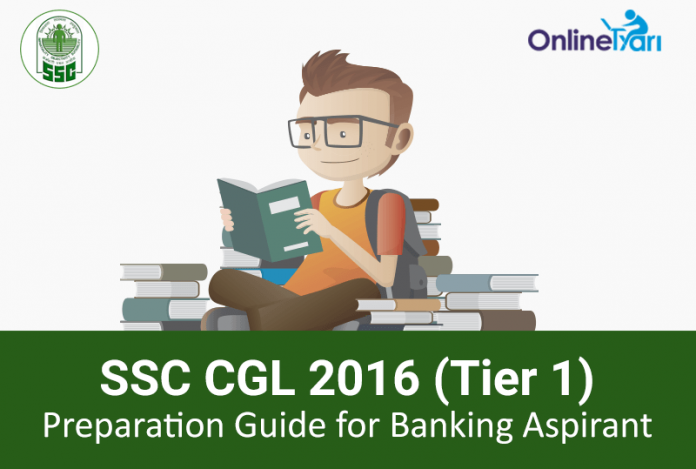 Preparation Guide for Banking Aspirants for SSC CGL Tier 1