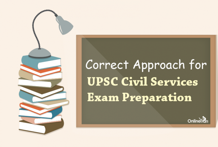 Correct Approach for UPSC Civil Services Exam Preparation