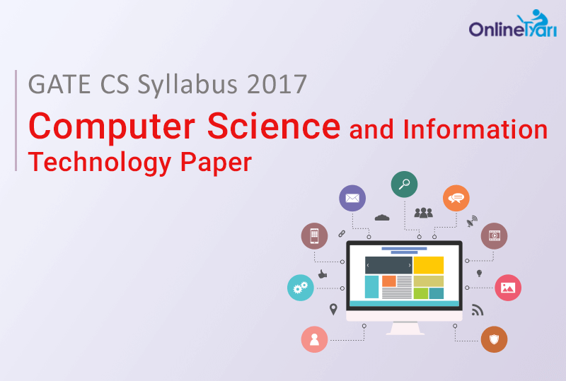 GATE CS Syllabus 2017| Computer Science and Information Technology