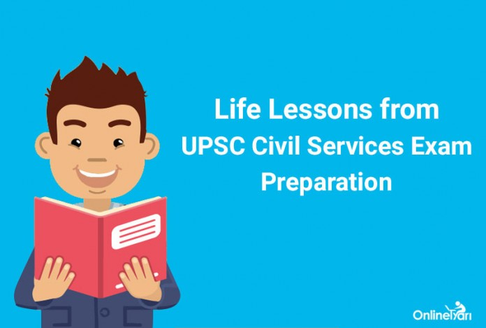 Life Lessons from UPSC Civil Services Exam Preparation