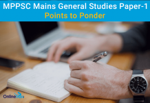 MPPSC Mains General Studies Paper 1: Important Points to Ponder