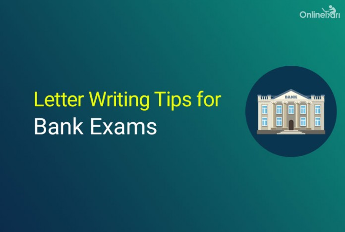 Letter Writing Tips for Bank PO Exams - SBI, IBPS