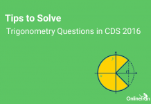 Tips to Solve Trigonometry Questions in CDS 2016