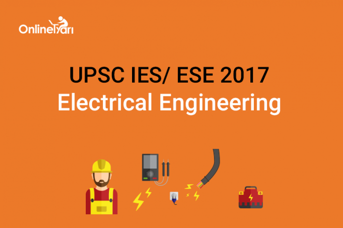 UPSC IES Syllabus for Electrical Engineering 2017