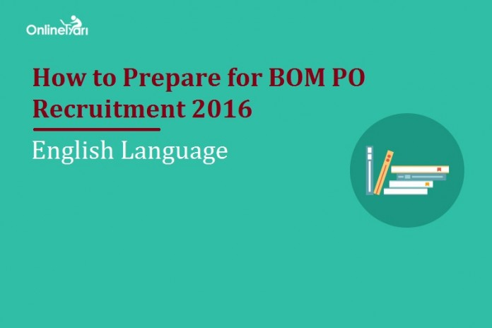 How to Prepare for BOM PO English Language 2016