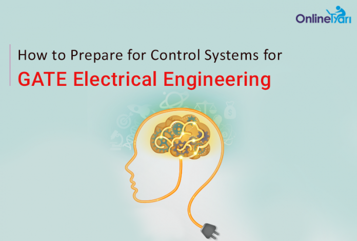 How to Prepare for Control Systems for GATE Electrical Engineering