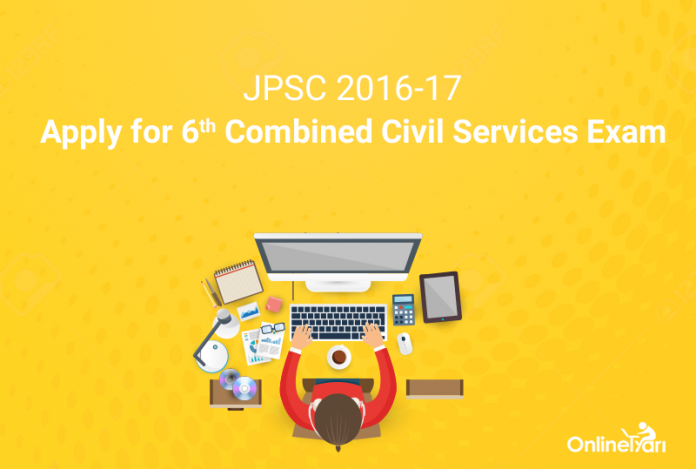 JPSC 2016-17: Apply for 6th Combined Civil Services Exam