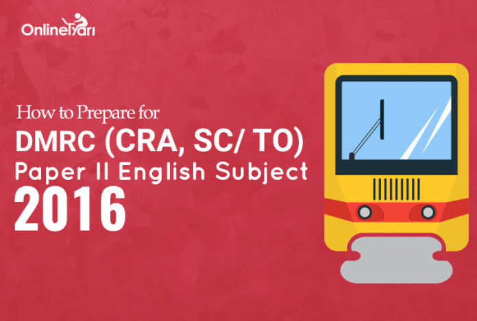 How to Prepare for DMRC English Subject Paper II 2016