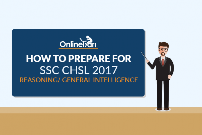 How to Prepare for SSC CHSL Reasoning/ General Intelligence