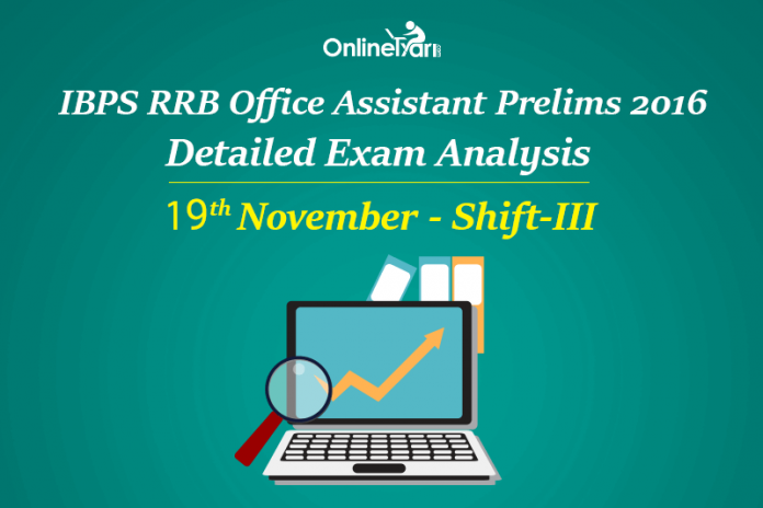 IBPS RRB Assistant Prelims Exam Analysis, 19th November Shift 3