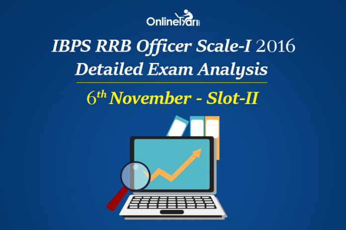 IBPS RRB Officer Prelims Exam Analysis, 6th November Shift 2