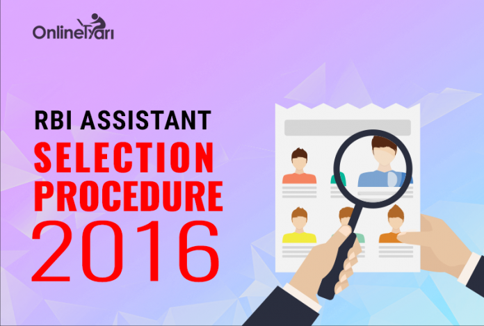 RBI Assistant Selection Procedure 2016