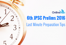 6th JPSC Prelims 2016: Last Minute Preparation Tips