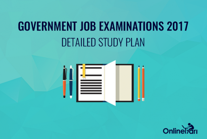 Study Plan for getting success in government job exams 2017