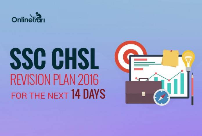 SSC CHSL Revision Plan 2016 for the next 14 Days
