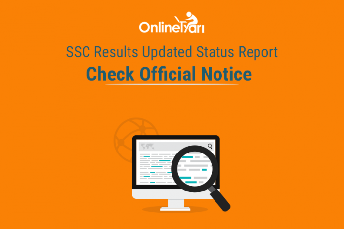 SSC Results Updated Status Report: Check Official Notice