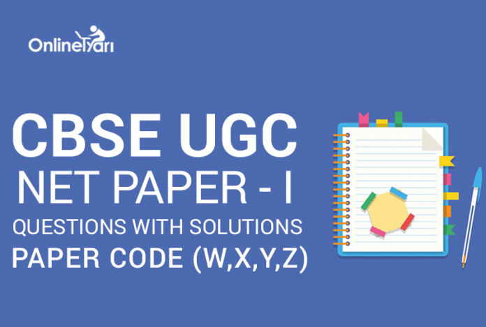 CBSE UGC NET Paper I Questions with Solutions: Paper Code (W,X,Y,Z)