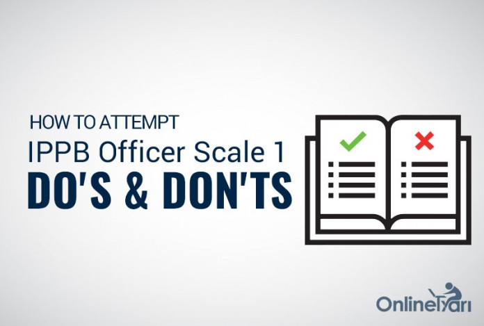 How to Attempt IPPB Officer Scale 1 Prelims: Do's & Don'ts