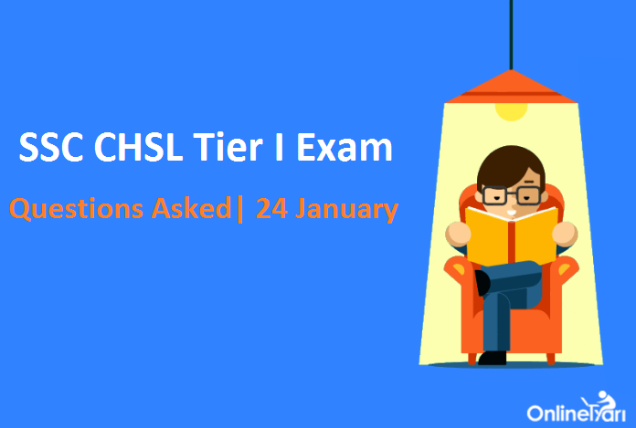 SSC CHSL 24th Jan Questions with Solutions (Actual Paper)