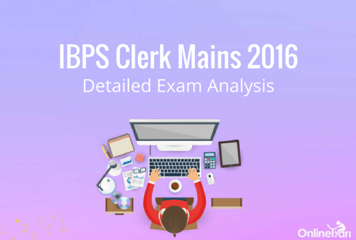 IBPS Clerk Mains Exam Analysis