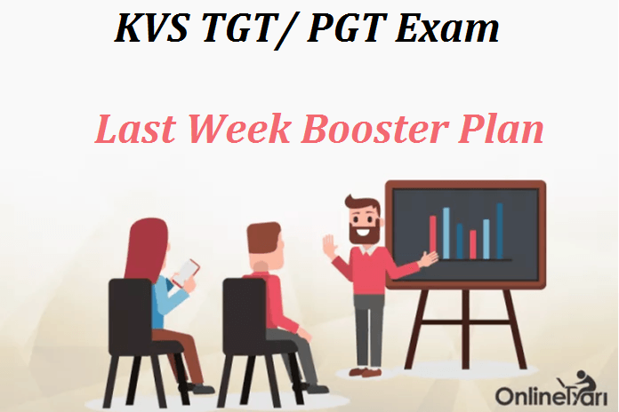 Last Week Booster Plan for KVS TGT/ PGT Exam 2016