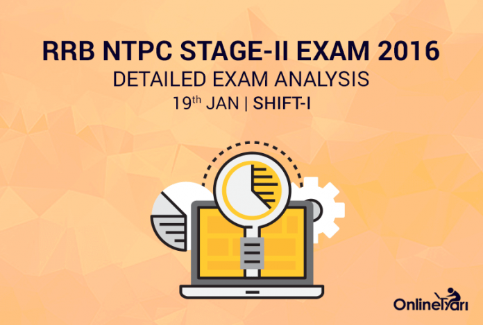 RRB NTPC Mains 19th January Exam Analysis, Review (Shift-I)