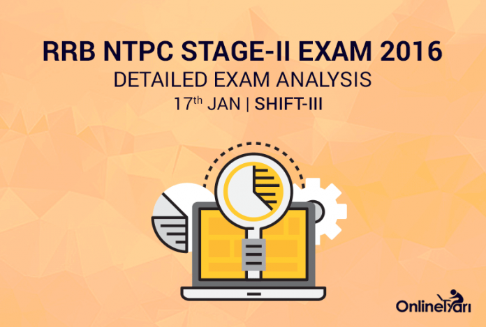 RRB NTPC Mains 17th January Exam Analysis Shift 3