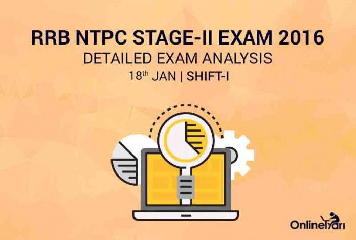 RRB NTPC Mains 18th January Exam Analysis, Review (1st Shift)