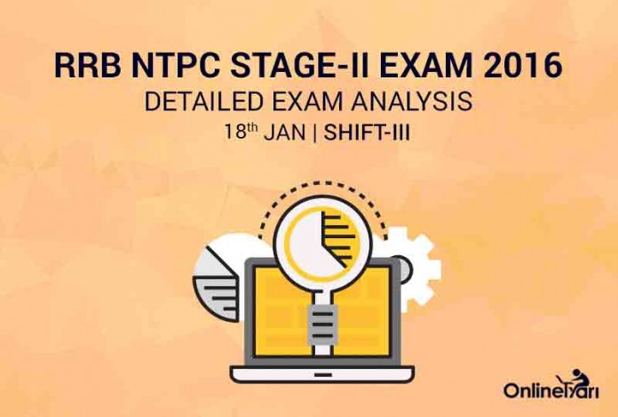RRB NTPC Mains 18th January Exam Analysis Shift 3