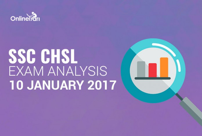SSC CHSL Tier 1 Exam Analysis, Overall Paper Review: 10 January 2017