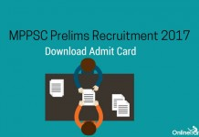 MPPSC Prelims Admit Card 2017 Download Hall Ticket Now