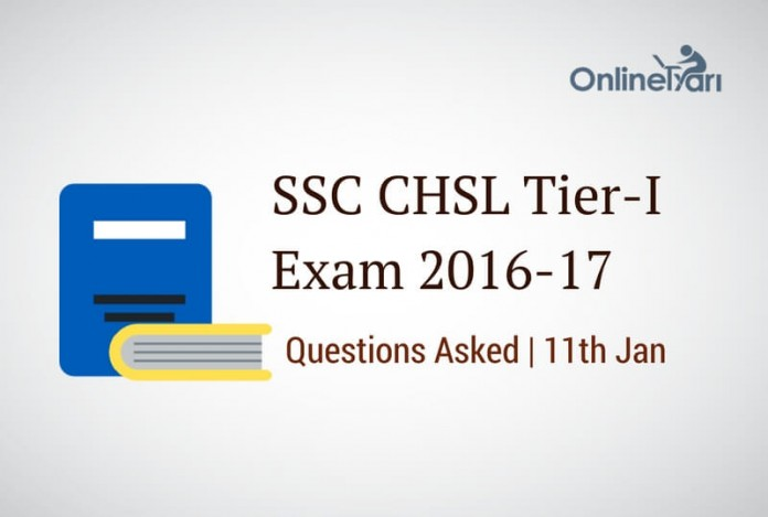 SSC CHSL 11th Jan Questions with Solutions (Actual Paper)