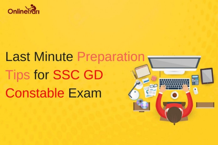 Last Minute Preparation Tips for SSC GD Constable 2016