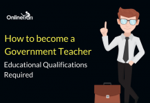 How to become a Government Teacher: Educational Qualifications Required