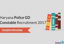 Haryana Police GD Constable Recruitment 2017: Complete Information