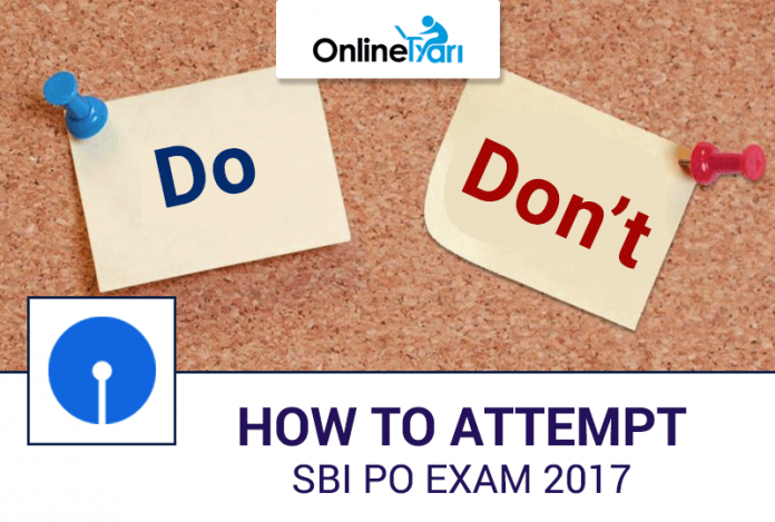 How to Attempt SBI PO Exam 2017: Do's & Don'ts