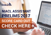 NIACL Assistant Prelims Score Card Out 2017: Check Here