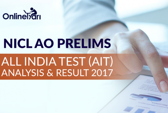 NICL AO Prelims All India Test (AIT) Analysis & Result 2017
