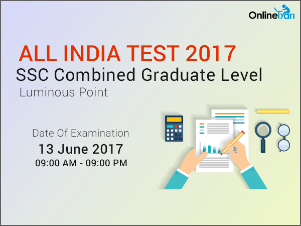 SSC CGL 2017 All India Test (AIT)   13 June 2017: Register Now