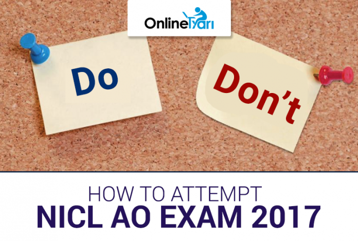 How to Attempt NICL AO Exam 2017: Do's & Don'ts