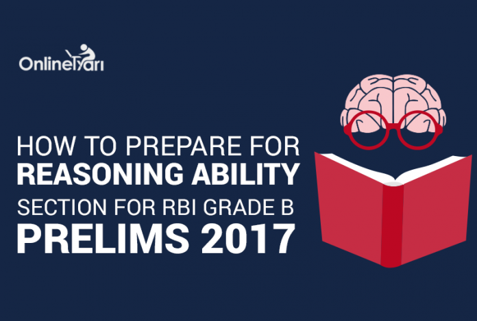 How to Prepare for RBI Grade B Reasoning Section 2017
