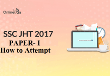 How to Attempt SSC JHT Paper I 2017 (Crucial Tips)