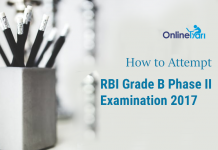 How to Attempt RBI Grade B Phase 2 Exam 2017: Do's & Don't