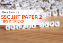 How to write SSC JHT 2017 Paper 2: Tips & Tricks