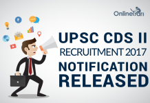UPSC CDS II Recruitment 2017 Notification Released