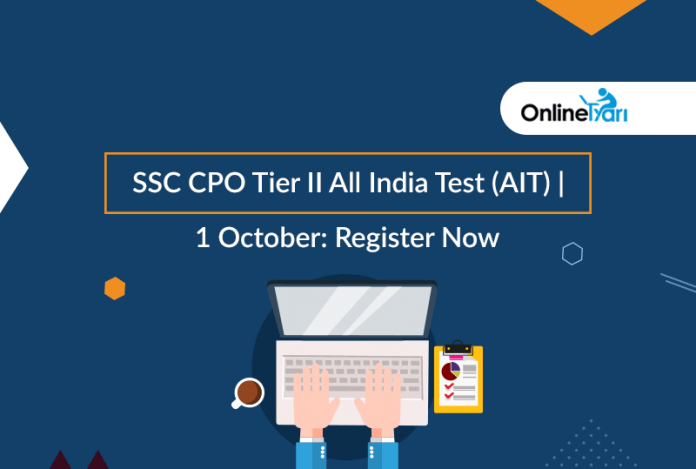 SSC CPO Tier 2 All India Test (AIT) | 1 October: Register now for Free