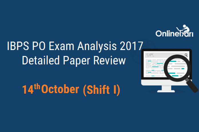 IBPS PO 14 October Exam Analysis: Shift 1 Difficulty Level (Section-wise)