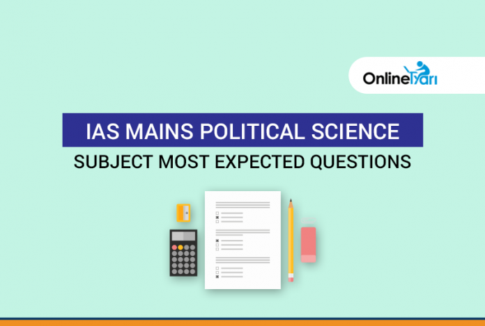 IAS Mains Political Science Subject Most Expected Questions